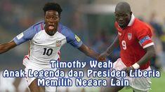 Timothy Weah Anak Legenda dan Presiden Liberia yang lebih Memilih Negara...