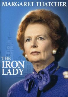 What We Can Learn from Margaret Thatcher she  has her place in world as well as British history. Her very name is used to denote a way of thinking: Thatcherism. She herself was not an original thinker, and on her resignation the editor of the Daily Telegraph described Thatcherism as a powerful collection of beliefs about the capacities of human beings in a political society.