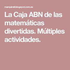 La Caja ABN de las matemáticas divertidas. Múltiples actividades.