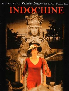 Indochine (1992, Régis Wargnier)
