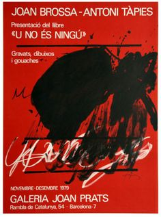 Antoni Tapies: Joan Brossa - Galerie-F Chicago Sculpture, Art Exhibition Posters, Red Plates, Beautiful Posters, Joan Miro, Vintage Posters, Abstract Art, Graphic Design, The Originals