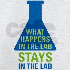 Prevent Obesity In Kids Ha! - Buy this funny chem gift for your favorite chemist, biochemist, histologist or lab geek. Design shows a lab flask with the text: What happens in the lab stays in the lab. Technology Careers, Technology Articles, Technology World, Medical Technology, Science And Technology, Technology Innovations, Technology Design, Laboratory Humor, Medical Laboratory Science