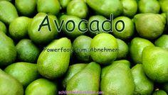 Avocado – Powerfood zum Abnehmen!