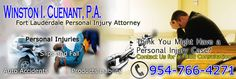 Winston I. Cuenant, Esq. is an experienced Personal Injury Attorney in Fort Lauderdale, He handles many cases of Personal Injuries (including auto accidents, slips and falls, products liability, premises liability, and defamation actions). Please Contact our Office 954-766-4271 for FREE Consultation or visit our website http://cuenantlaw.com