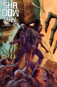 SHADOWMAN (2018) #2 – the second death-defying chapter of THE POWERFUL NEW ONGOING SERIES from acclaimed writer Andy Diggle (Green Arrow: Year One) and blockbuster artist Stephen Segovia (Action Co…