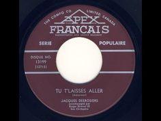 Jacques Desrosiers Tu T'laisses Aller / Fais Moi Hi! - YouTube