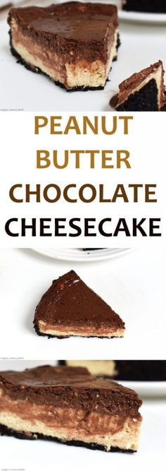 Peanut Butter Chocolate Cheesecake. This is a three layer,baked cheesecake. An Oreo crust, a peanut butter cheesecake and chocolate cheesecake. Creamy, salty and sweet. This is the chocolate and peanut butter lovers cheesecake and tastes just like a Reese's peanut butter cup. #chocolatepeanutbuttercheesecake