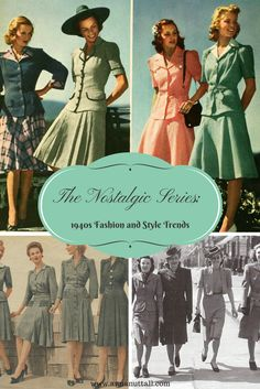 The Nostalgic Series: 1940s Fashion and Style Trends.  www.annanuttall.com