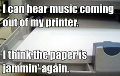 Who's a printer's favorite artist? Bob Marley 'cause he be jammin'! Who's a printer's favorite artist? Bob Marley 'cause he be jammin'! Punny Puns, Puns Jokes, Jokes And Riddles, Puns Hilarious, Funny Riddles, Science Jokes, Stupid Jokes, Corny Jokes, Dating Humor