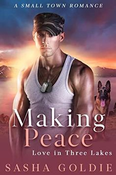 [Read Book] Making Peace: A Small Town Romance (Love In Three Lakes Book Author Sasha Goldie, Got Books, Books To Read, Ann Oakley, Three Lakes, Romance And Love, What To Read, Book Photography, Book Making, Small Towns