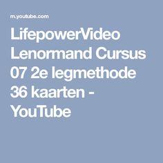 LifepowerVideo Lenormand Cursus 07 2e legmethode 36 kaarten - YouTube