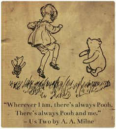"Good Books For Young Souls: Pooh Bear is 88! ""Us Two"" poem for Pooh's birthday 10/14/14"