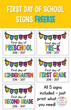 FREE! Updated for 2016 - 2017! First Day of School Signs for Preschool, Pre-K, Kindergarten, First Grade and Second Grade