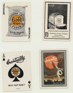 This set of vintage playing cards from 1910 celebrated all the goodness of Gold Medal Flour. Aces were wild.