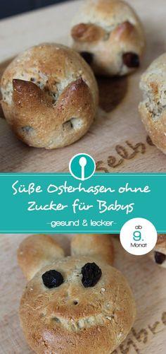 Osterhasen aus Hefeteig ohne Zucker. Für Babys ab dem 9. Monat als erstes Fingerfood und Kleinkinder geeignet.