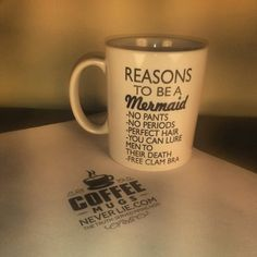 Best Reasons to be a Mermaid Funny coffee by CoffeeMugsNeverLie, $13.99