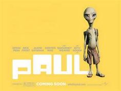 The Movie Paul..very funny!
