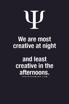 """""""Wir sind in der Nacht am kreativsten. Nachmittags am wenigsten."""" Oh yes!! That's just true! xD"""