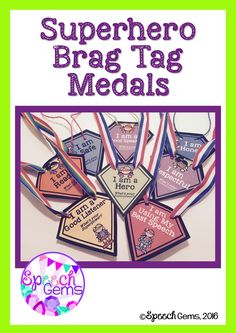 """Superhero Brag Tag Medals are a great way to reinforce good behavior in your students.  Hand these out when you """"catch"""" students displaying good character or effort in therapy or in your classroom."""