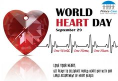 """""""With the Healthy Heart the Beat Goes On"""" - Prince Care Pharma Family #WorldHeartDay"""