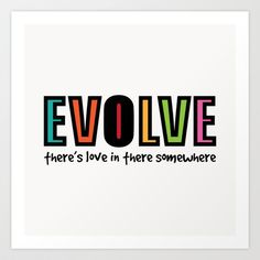 'Evolve' Art Print by Word Quirk #poster #typography #humour #Society6
