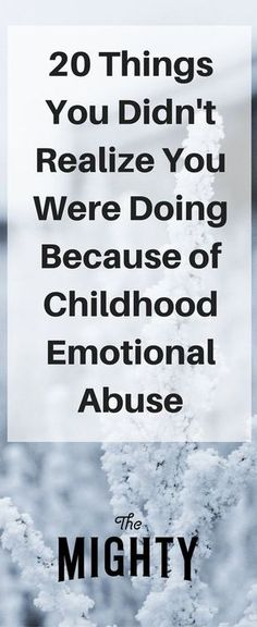 Members of The Mighty's mental health community share things people don't realize they are doing because they experienced childhood emotional abuse. Signs Of Emotional Abuse, Emotional Intelligence, Emotional Detachment, Emotional Stress, Adolescents, Les Sentiments, Personality Disorder, Personality Psychology, Thoughts
