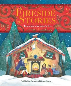Fireside Stories - Tales for a Winter's Eve