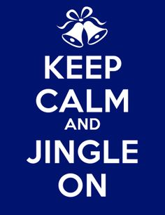 Keep calm #jingle #christmas
