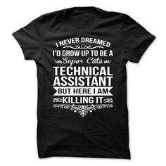 Technical Assistant T-Shirts, Hoodies. CHECK PRICE ==► Funny Tee Shirts
