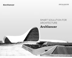 Act Smart! Make everything simple with Archlancer! #Archlancer #Architects