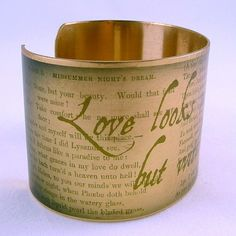 A Midsummer Night's Dream by Shakespeare Love Looks With The Mind Brass Cuff. $40.00, via Etsy.