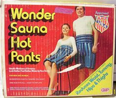 Wonder Sauna Hot Pants (USA Supposedly designed to help you loose weight down south. Vintage Humor, Funny Vintage Ads, Funny Ads, Vintage Advertisements, Funny Advertising, Vintage Bizarre, Creepy Vintage, Hot Pants, Sweat Pants