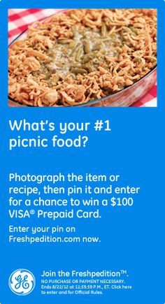 What's your #1 picnic food? Photograph the item or recipe, then pin it and enter for a chance to win a $100 Visa prepaid card. Enter your pin on freshpedition.com now!