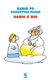 Dario e Dio libro Dario Fo Franca Rame