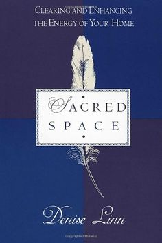 Sacred Space: Clearing and Enhancing the Energy of Your Home by Denise Linn http://www.amazon.com/dp/034539769X/ref=cm_sw_r_pi_dp_Wc.hvb0TM51DK
