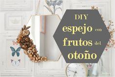 Espejo decorado DIY con frutos del otoño pintados con spray dorado / Decorated DIY mirror with autumn fruits painted with golden spray