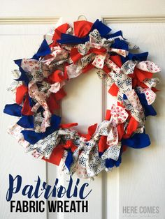 Make this festive Patriotic fabric wreath with this simple tutorial.  I love anything red, white and blue and this wreath is perfect for holiday decor.