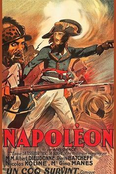 ":: ""Napoleon"" - a film by Abel Gance (French, 1889 - 1981). The various restored versions of the film done in the 1980s give some indication of the brilliance of this masterpiece of silent film ::"