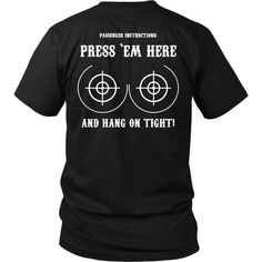 Press Em Here And Hang On Biker T Shirt Funny Motorcycles