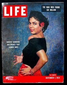1st Black Woman on the Cover of Life Magazine: Dorothy Dandridge Carmen Jones Cover 1954 Life Magazine