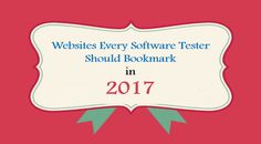 http://www.testing-whiz.com/blog/websites-every-software-tester-should-bookmark-in-2017