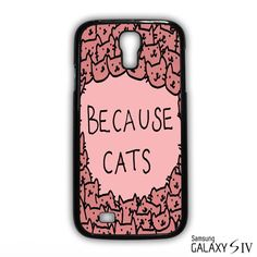 Because of Cats for Samsung Galaxy S3/4/5/6/6 Edge/6 Edge Plus phonecases