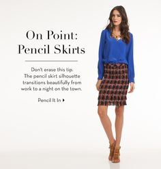 ON POINT: Pencil Skirts - willow8186@gmail.com - Gmail