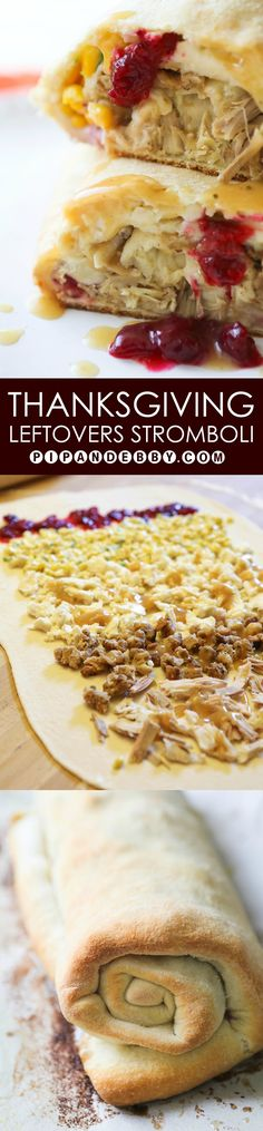 Thanksgiving Leftovers Stromboli | This is such a fun and yummy way to use up your leftover Thanksgiving food! We love this recipe!