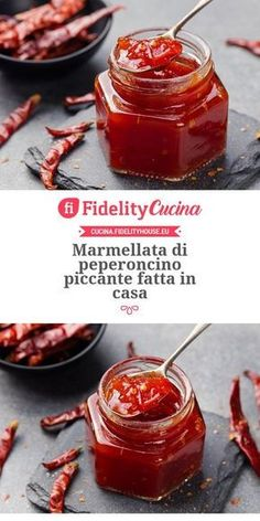 Marmellata di peperoncino piccante fatta in casa World Recipes, Wine Recipes, Cooking Recipes, Finger Food Appetizers, Finger Foods, Happiness Recipe, Ketchup, Antipasto, Fast And Slow