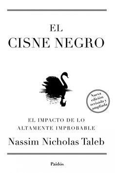Resumen con las ideas principales del libro El cisne negro, de Nassim Nicholas Taleb - El impacto de lo altamente improbable. Ver resumen aquí: https://www.leadersummaries.com/resumen/el-cisne-negro?utm_campaign=coschedule&utm_source=pinterest&utm_medium=Leader%20Summaries