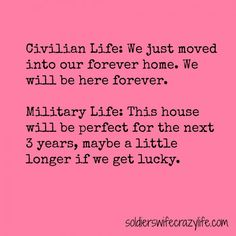 Memes For Military Spouses About Military Life - Soldier& Wife, Crazy Life Military Girlfriend Marine, Military Brat, Army Brat, Military Love, Navy Girlfriend, Navy Wife, Military Humor, Military Month, Military Families