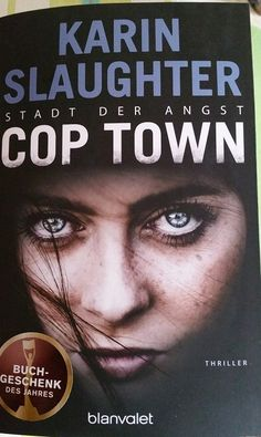 Cocolinchen : Cop Town - Stadt der Angst  von Karin Slaughter
