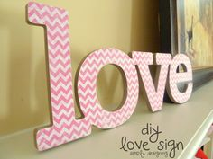 Simply Designing with Ashley: diy love sign