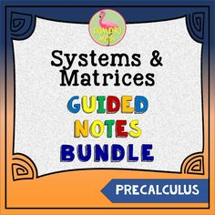 If you love to teach with guided practice, here is a set of guided notes for your PreCalculus students.  There are five lessons in the unit with both technology or paper and pencil examples.  All solutions are included. Just print and go! No prep!